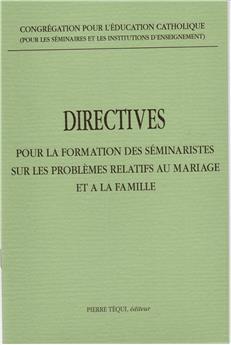 Directives sur la formation des séminaristes sur les problèmes relatifs au mariage et à la famille