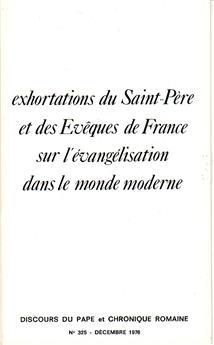 Exhortations du Saint-Père et des Évêques de France sur l'évangélisation dans le monde moderne