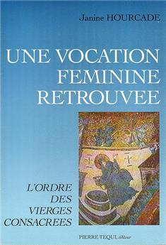 Une vocation féminine retrouvée