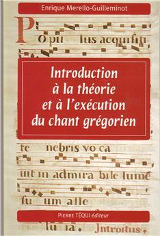 voir Introduction à la théorie et à l´exécution du chant grégorien