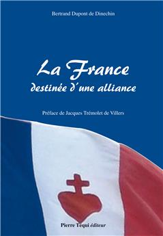 La France destinée d'une alliance