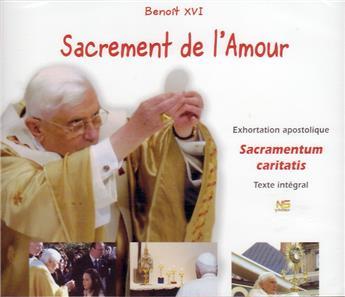 Sacrement de l'Amour - Sacramentum caritatis (3CD)