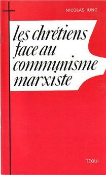 Les chrétiens face au communisme marxiste
