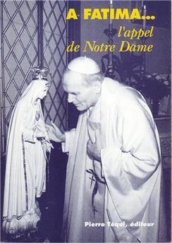 À Fatima l'appel de Notre Dame
