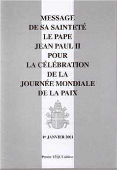 MESSAGE JOURNEE PAIX 2001