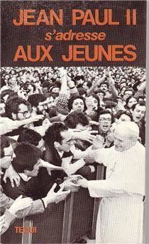 Jean-Paul II s'adresse aux jeunes