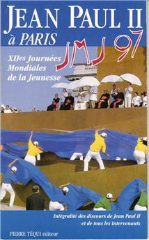 Jean-Paul II à Paris JMJ 97