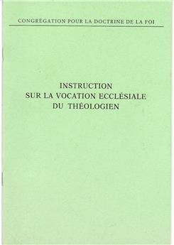 Instruction sur la vocation ecclésiale du théologien