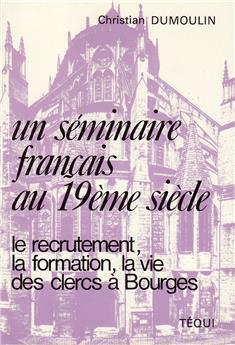 Un séminaire français au XIXe siècle
