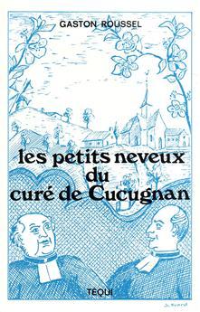 Les petits neveux du curé de Cucugnan