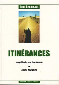 Itinérances - un pèlerin sur le chemin de Saint-Jacques
