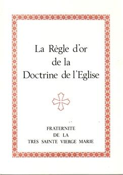 La Règle d'or de la Doctrine de l'Église