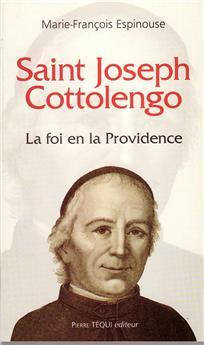 Saint Joseph Cottolengo - La foi en la Providence
