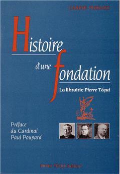 Histoire d'une fondation - La librairie Pierre Téqui