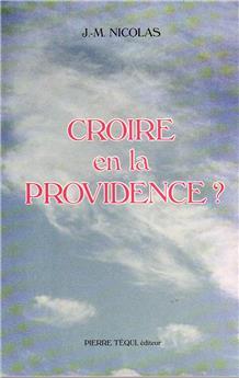 Croire en la Providence ?