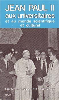 Jean-Paul II aux universitaires