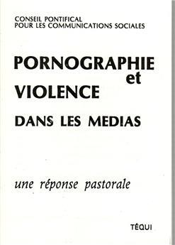 Pornographie et violence dans les médias