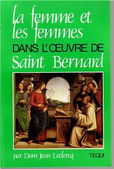 La femme et les femmes dans l'œuvre de Saint Bernard