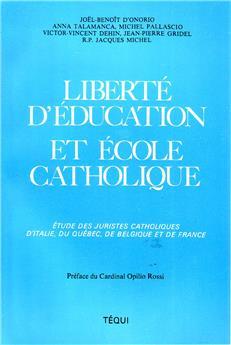 Liberté d'éducation et école catholique