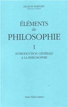 Éléments de philosophie - Tome I