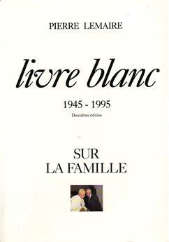 Livre blanc sur la famille