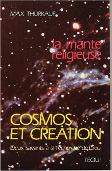 Cosmos et création - La mante religieuse