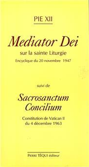 Mediator dei et sacrosanctum concilium
