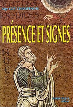 Présence et signes