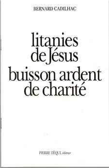 Litanies de Jésus, buisson ardent de charité