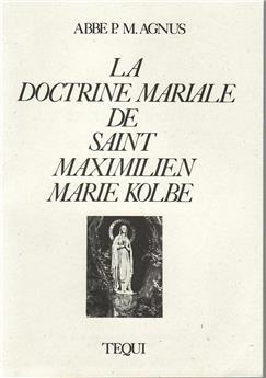 La doctrine mariale de saint Maximilien Marie Kolbe