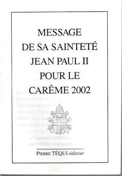 Message Carême 2002