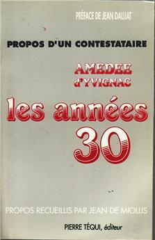 Propos d'un contestataire : Amédée d'Yvignac