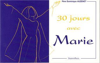 30 jours avec Marie