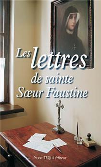 Les lettres de sainte Sœur Faustine