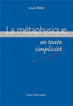 La métaphysique en toute simplicité