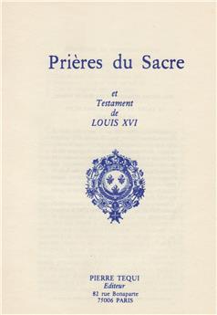 Prières du Sacre et testament de Louis XVI
