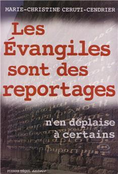 voir Les Evangiles sont des reportages