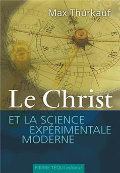 Le Christ et la science expérimentale moderne