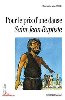 Pour le prix d'une danse - Saint Jean-Baptiste