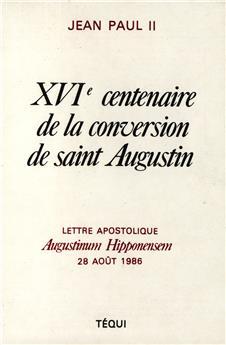 XVIe centenaire de la conversion de saint Augustin - Augustinum Hipponensem 86