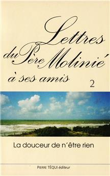 Lettres du Père Molinié à ses amis - Tome II