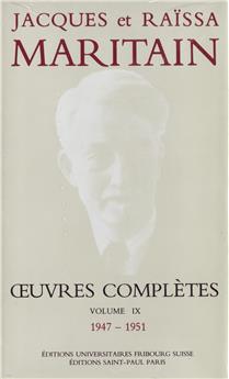 Œuvres complètes de Jacques et Raïssa Maritain - Volume IX
