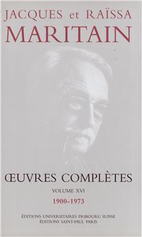Œuvres complètes de Jacques et Raïssa Maritain - Volume XVI