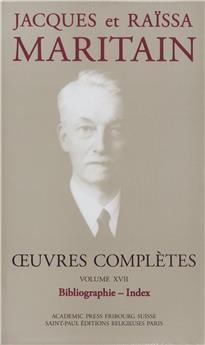 Œuvres complètes de Jacques et Raïssa Maritain - Volume XVII
