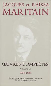 Œuvres complètes de Jacques et Raïssa Maritain - Volume VI