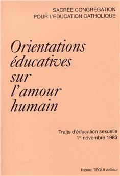 Orientations éducatives sur l'amour humain