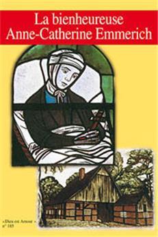 DEA 185 - La bienheureuse Anne-Catherine Emmerich