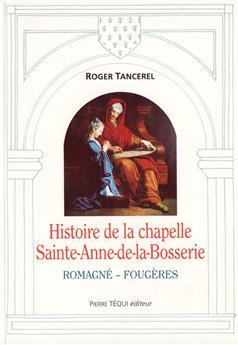 Histoire de la chapelle Sainte-Anne-de-la-Bosserie