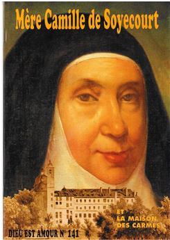 DEA 141 - Mère Camille de Soyecourt et la Maison des Carmes