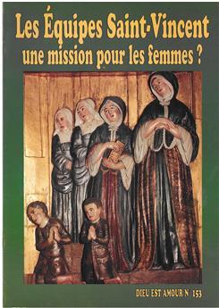 DEA 153 - Les équipes Saint-Vincent, une mission pour les femmes ?